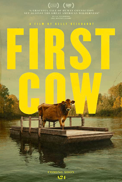 The 2019 film First Cow is a tender, heartbreaking story about the American dream diluted to its core.